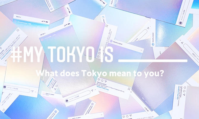 "Starting a Joint Campaign ""#MY TOKYO IS _____"" with Instagram! thumbnail"