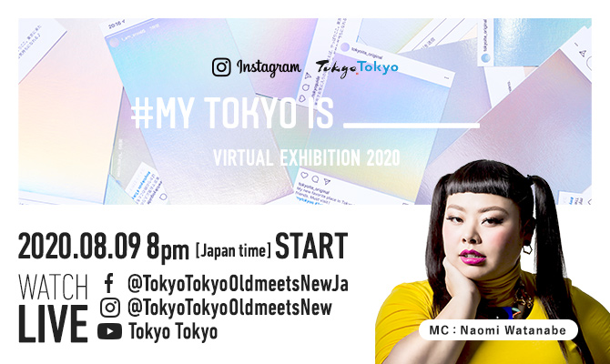 #MY TOKYO IS _____  VIRTUAL EXHIBITION 2020 to be held! thumbnail